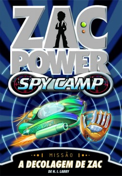Zac Power Spy Camp - A decolagem de Zac