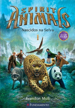 Spirit Animals 01 - Nascidos na selva