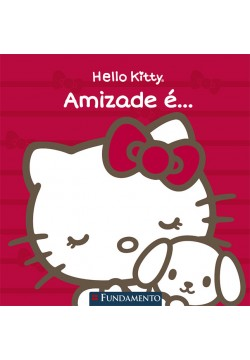 Hello Kitty - Amizade é...