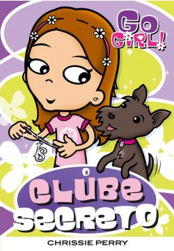 Go Girl 11 - O clube secreto