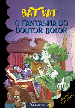 Bat Pat - O fantasma do Doutor Bolor