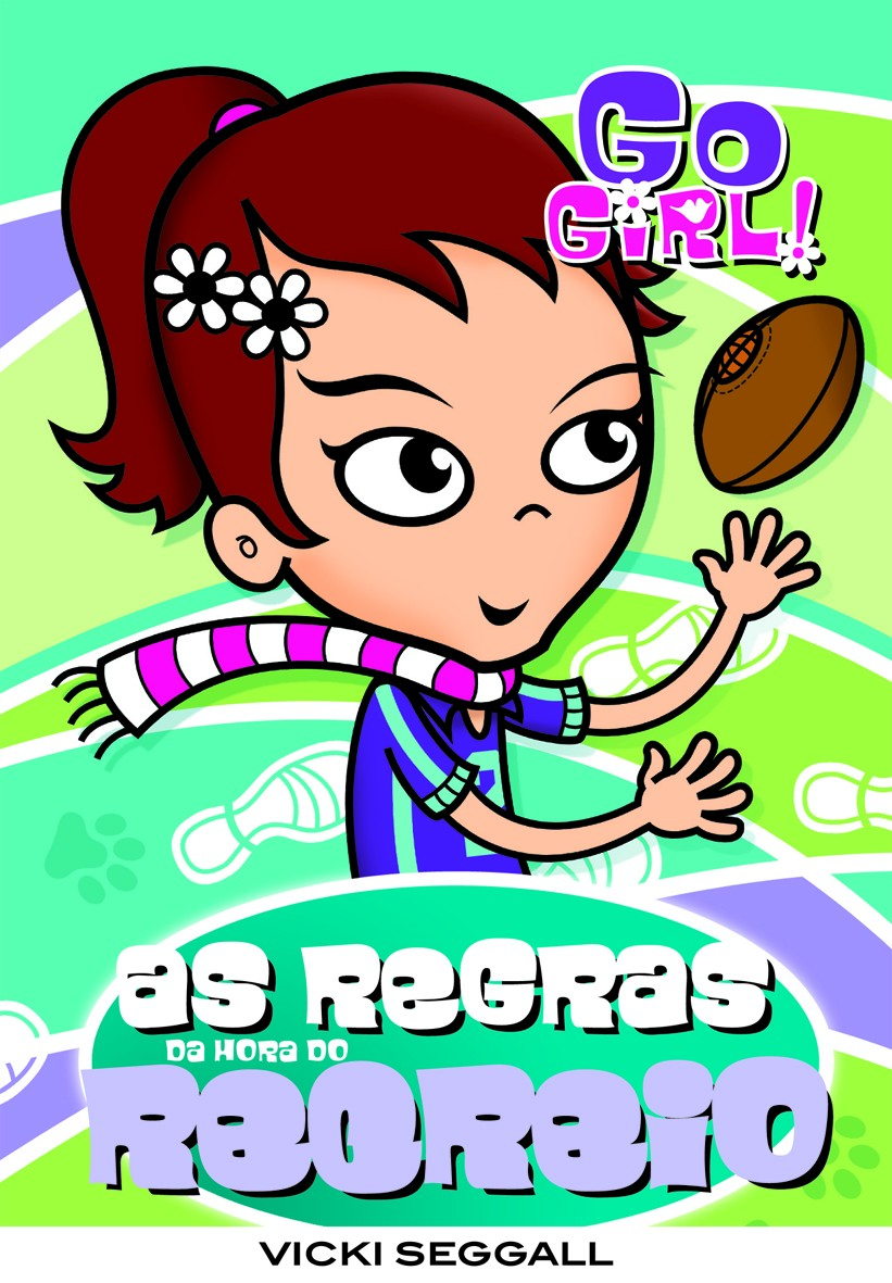 Go Girl 04 - As regras da hora do recreio