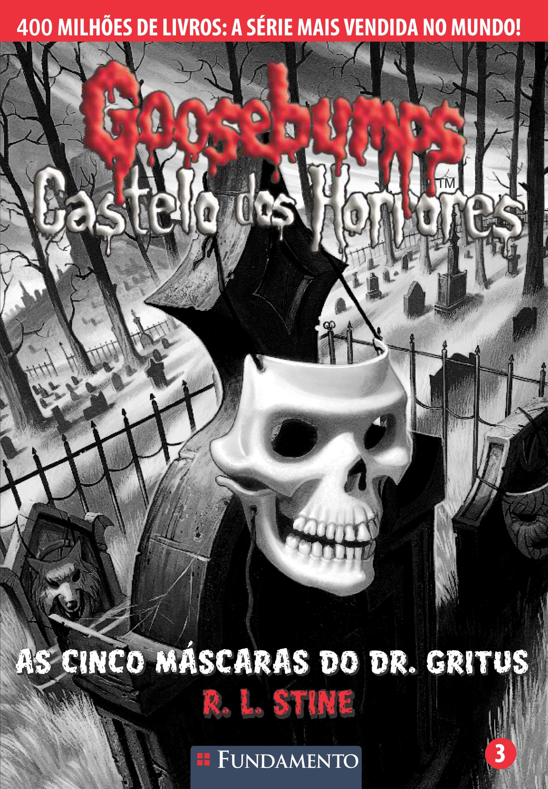 Goosebumps Castelo dos horrores 03 - As cinco máscaras do dr. Gritus
