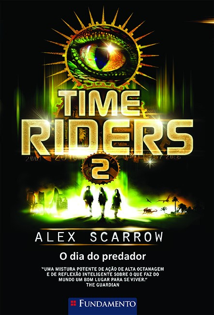 Time Riders 2 - O dia do predador