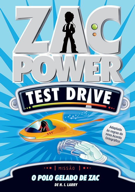 Zac Power Test Drive 03 - O polo gelado de Zac