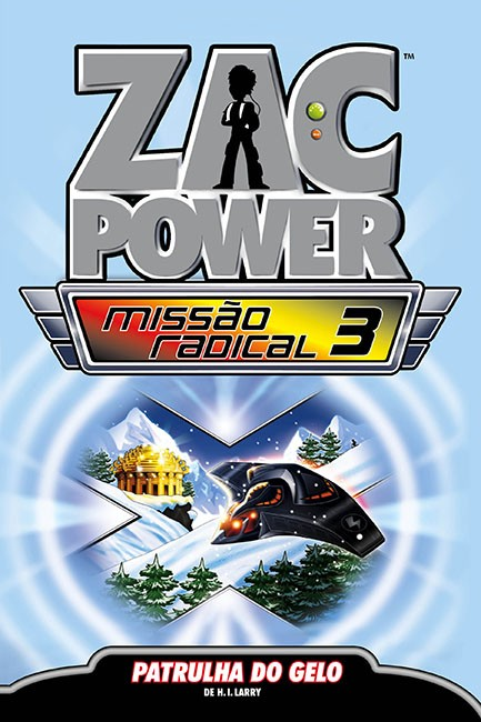 Zac Power Missão Radical 03 - Patrulha do gelo