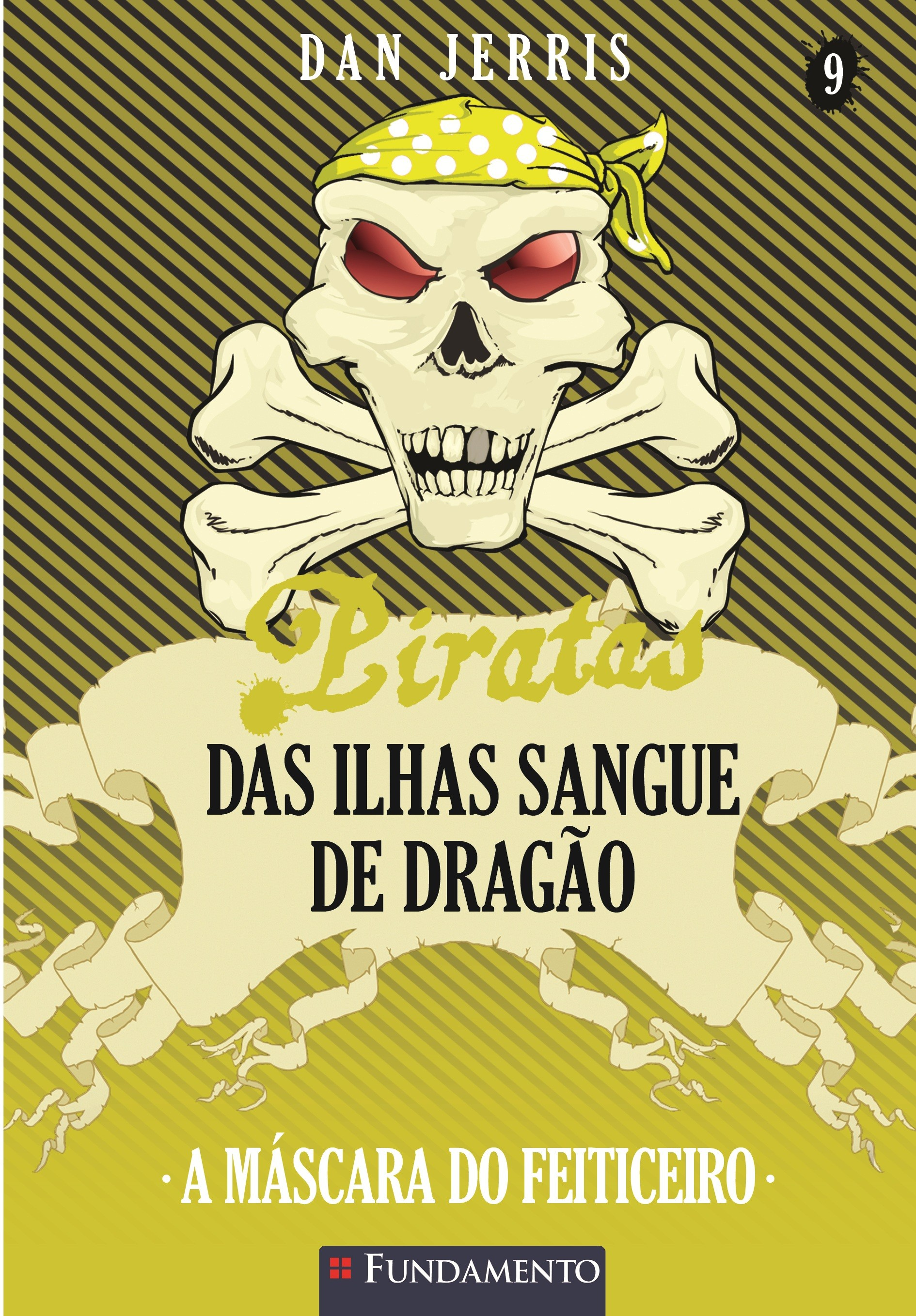 Piratas das Ilhas Sangue de Dragão 09 - A máscara do feiticeiro