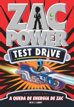 Zac Power Test Drive 09 - A queda de energia de Zac