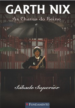 As chaves do reino - Sábado superior