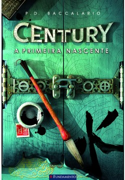 Century 04 - A primeira nascente