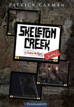 Skeleton Creek 01 - O diário de Ryan
