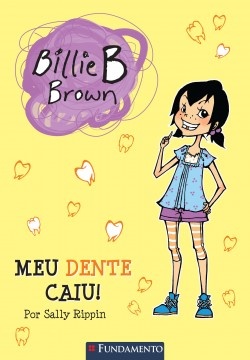 Billie B. Brown - Meu dente caiu!