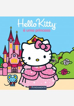 Hello Kitty - Hello Kitty é uma princesa