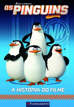 Os pinguins de Madagascar - A história do filme