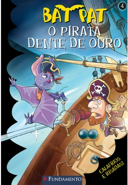 Bat Pat - O pirata dente de ouro