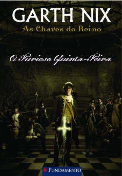 As chaves do reino - O furioso Quinta-feira