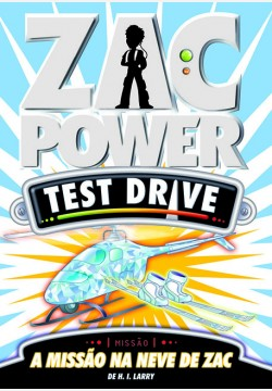 Zac Power Test Drive 06 - A missão na neve de Zac