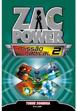 Zac Power Missão Radical 02 - Torre sombria