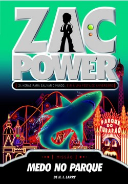 Zac Power 17 - Medo no parque