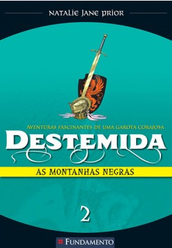 Destemida 02 - As montanhas negras