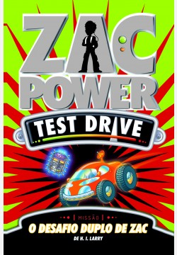 Zac Power Test Drive 13 - O desafio duplo de Zac
