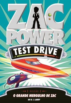 Zac Power Test Drive 15 - O grande mergulho de Zac